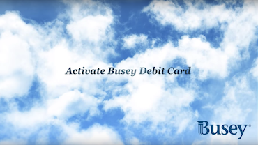 Activate Busey Debit Card